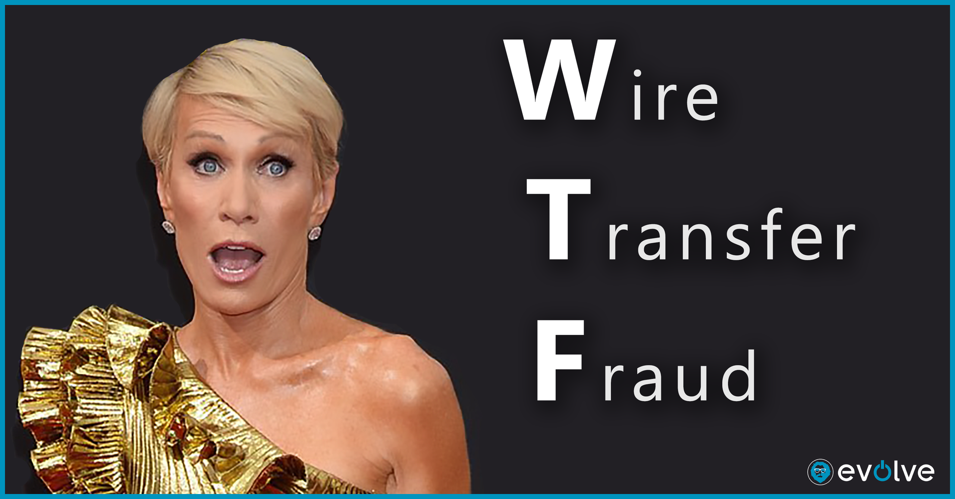 Shark Tank Cyber Claim: $400,0000 Wire Transfer Fraud