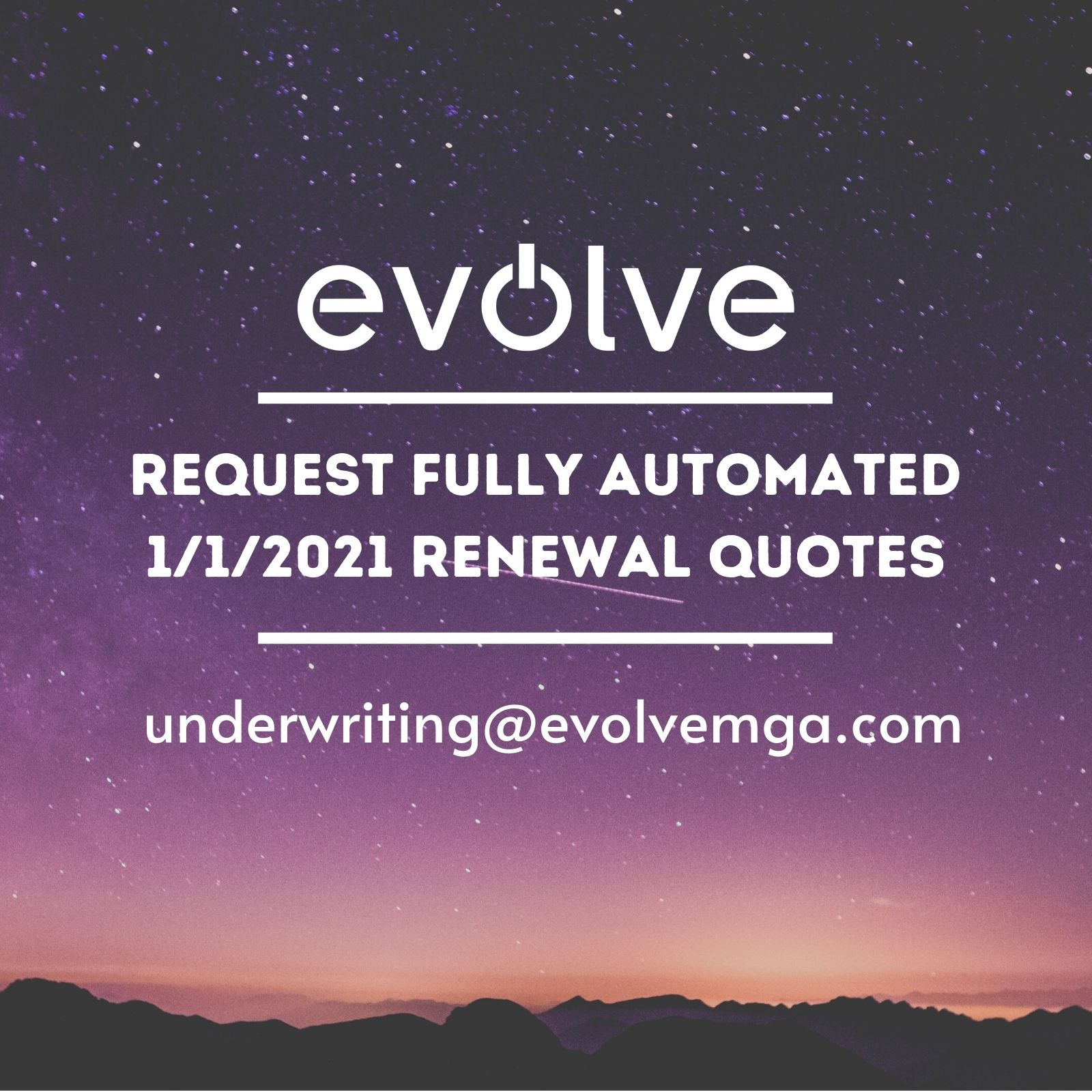 Evolve | 2021 Renewal Quotes