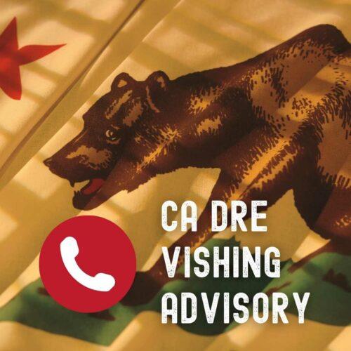 California DRE Issues Advisory Against Vishing Scam